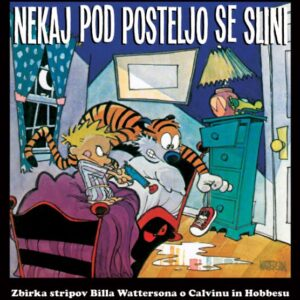 Strip Calvin in Hobbes Nekaj pod posteljo se slini