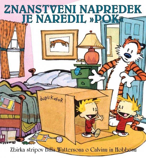 """Strip Calvin in Hobbes: Znanstveni napredek je naredil """"pok"""""""