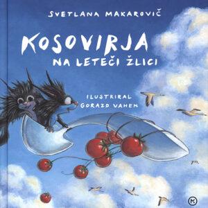 Svetlana Makarovič in Kosovirja na leteči žlici