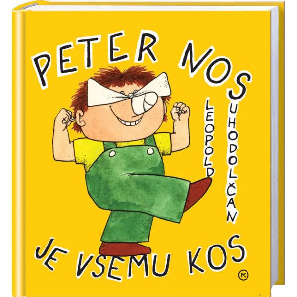 Leopold Suhodolčan in Peter Nos je vsemu kos