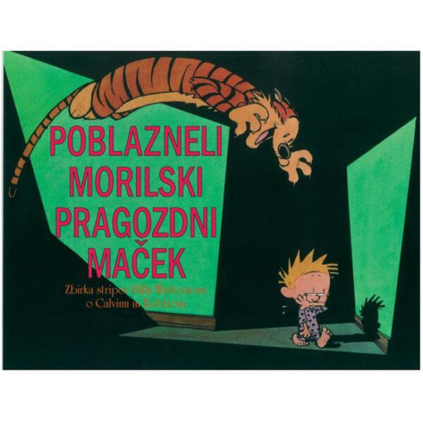 Calvin in Hobbes Poblazneli morilski pragozdni maček
